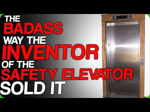 The Badass Way the Inventor of the Safety Elevator Sold it (Other Ways Inventors Advertise Products)