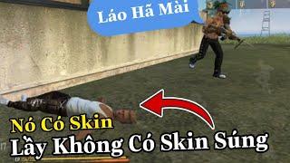 (FREEFIRE) Trình Độ Phế Phẩm Của Nam Lầy Khi Không Có Skin Súng , Thanh Niên Jocker Cay Cú.