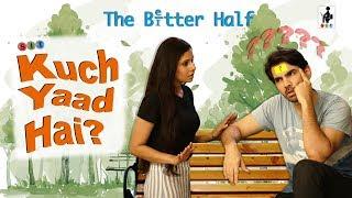 SIT | The Better Half | KUCH YAAD HAI? | S2 E6 | Chhavi Mittal | Karan V Grover