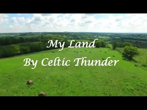 My Land by Celtic Thunder