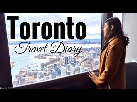 Toronto Travel Diary | Travel Guide