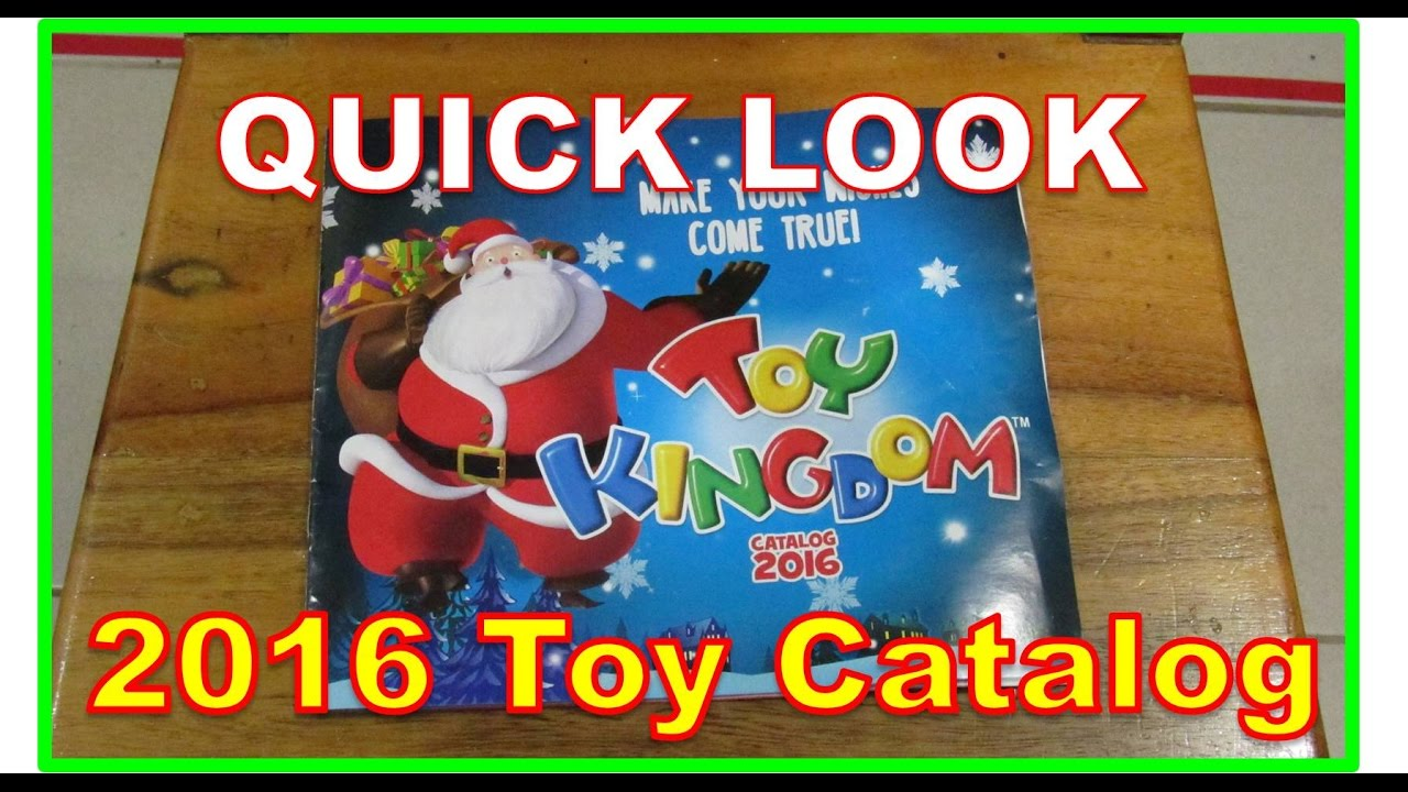 toy kingdom 2016 christmas catalog quick look raw video