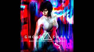 Ghost In The Shell 2017 OST Ki Theory Enjoy The Silence