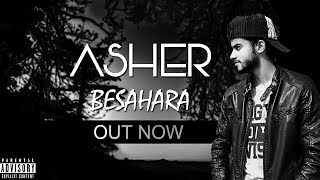 Download Latest RAP Song | BESAHARA | ASHER | KHEDI DAL | Official music  | 2018 MP3 song and Music Video