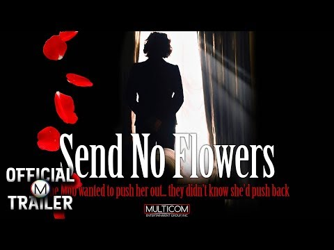 SEND NO FLOWERS (2013) | Official Trailer | HD | Sean Young