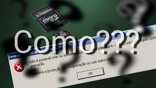 Como remolver proteção contra gravação do cartão de memória