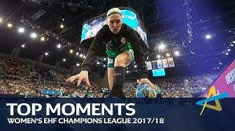 Top 30 moments | Women's EHF Champions League 2017/18