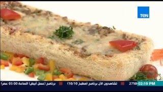 برنامج مطبخ 10/10 - الشيف أيمن عفيفي - الشيف منال هاني - طريقة عمل قالب كنافة بالفراخ