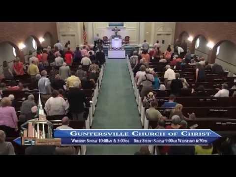 Guntersville Church of Christ Worship Service September 18, 2016