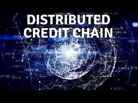 Distributed Credit Chain Что даст БЛОКЧЕЙН для финансовой системы!