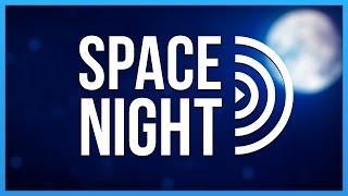Space Night - 1 nice Show von Schwachsinn her