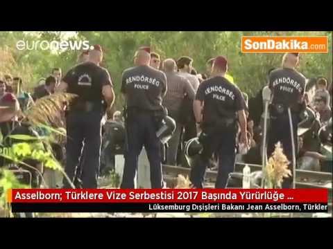 Asselborn  Türklere Vize Serbestisi 2017 Başında Yürürlüğe Girebilir