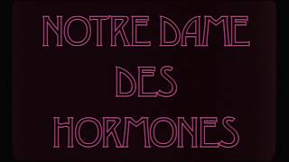 Notre Dame des Hormones | Film Fest Gent 2018