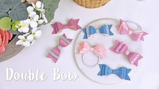 Sizzix Lifestyle - How to Create Double Bow