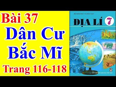 Địa Lý Lớp 7 Bài 37 – Dân Cư Bắc Mĩ – Trang 116 - 118