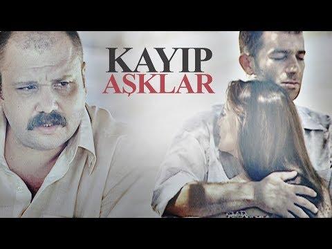 Kayıp Aşklar  TV Filmi Full A. Mümtaz Taylan, Melisa Sözen, Şevket Çoruh