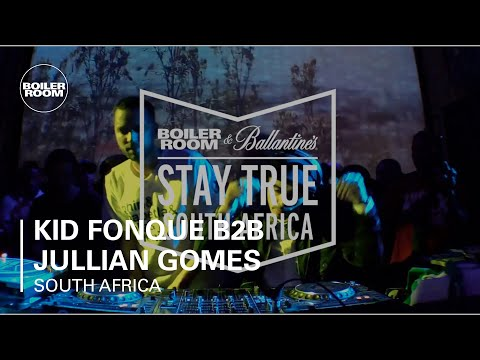 Kid Fonque B2B Jullian Gomes Boiler Room x Ballantine's Stay