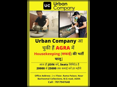 Join Urban Company's Cleaning Category in Agra. Office Address in Description.