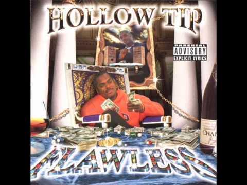 Hollow Tip - Chasin Dollarz