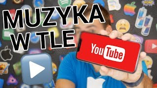 Jak odtwarzać YouTube w tle? *PROSTY SPOSÓB*   | iOS - Android
