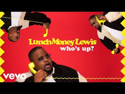 LunchMoney Lewis - Who's Up? (Audio)