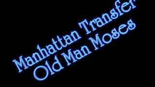 Watch Manhattan Transfer Old Man Mose video