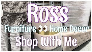 ROSS | SHOP WITH ME | FURNITURE AND HOME DECOR