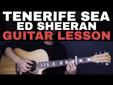 Tenerife Sea Ed Sheeran Guitar Tutorial Lesson |Tabs + Chords + Studio/Easy Version + Cover|