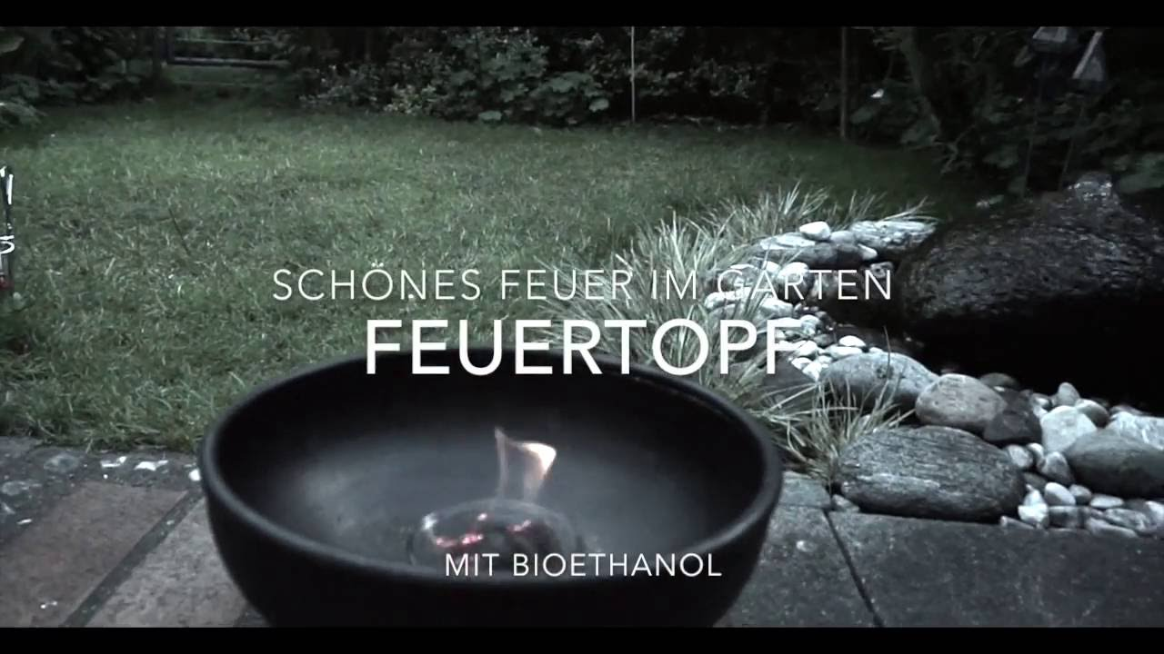 feuertopf im garten sch ne flamme mit bioethanol youtube. Black Bedroom Furniture Sets. Home Design Ideas