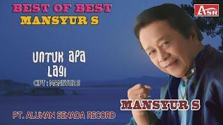 Download Lagu MANSYUR S - UNTUK APA LAGI ( audio - stereo ) mp3