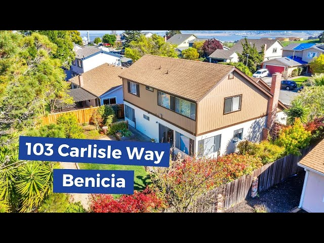 103 Carlisle Way Benicia, CA 94510 | Kasama Lee - Real Estate | Homes for sale in Benecia CA