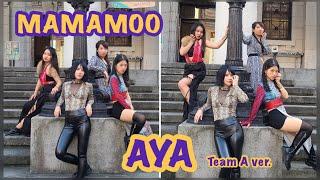 [KPOP IN PUBLIC] MAMAMOO (마마무) - AYA Dance Cover|Team A ver.…