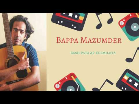 bashpata r kolmi lota by bappa mazumder | bappa mazumder | live song