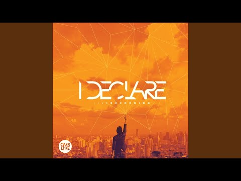 I Declare (Live)