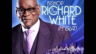 "Bishop Richard ""Mr. Clean"" White I"