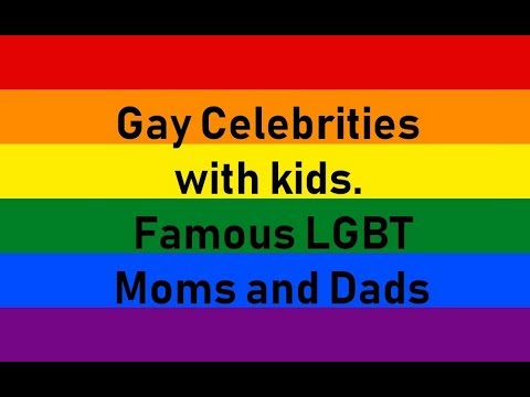 Gay Celebrities with kids. Famous LGBT Moms and Dads from YouTube · Duration:  6 minutes 1 seconds