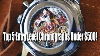 Top 5 Entry Level Chronographs UNDER $500!