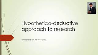 What is hypothetico deductive approach to research?