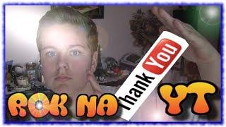 Rok na YouTube - KONKURS - serdeczna dziena :)