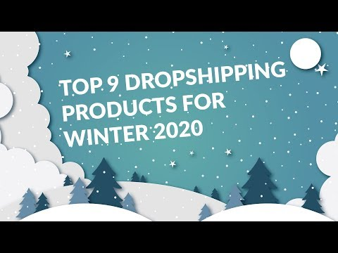 Top 9 Dropshipping Products for Winter 2020 thumbnail
