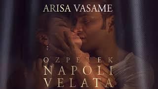 Arisa - Vasame (Soundtrack Napoli Velata - Ferzan Ozpetek)