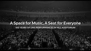 "UMS Presents: ""A Space for Music, A Seat for Everyone"""