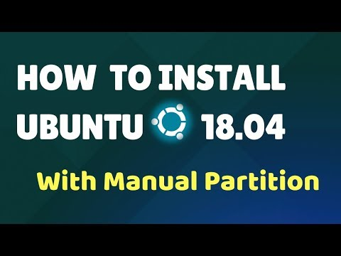 Install Ubuntu 18.04 With Manual Partitions