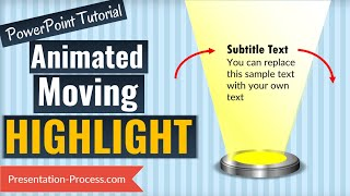 How to Create Moving Highlight Effect in PowerPoint