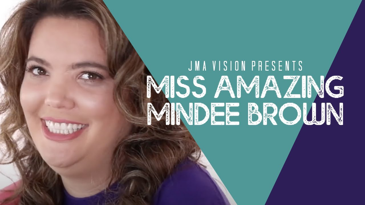 MISS AMAZING MINDEE BROWN