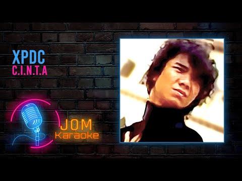 XPDC - C.I.N.T.A (Official Karaoke Video)