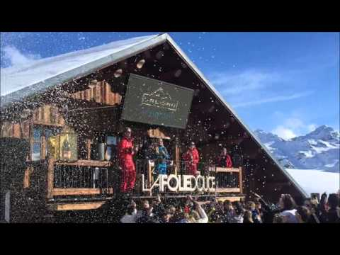 Folie Douce - Val Thorens Week 7, 2016