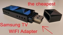 Samsung TV -  WIFI Adapter (the cheapest)  RaLink RT3572