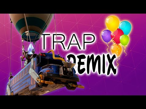 🎁🎈HAPPY BIRTHDAY 🎁🎈(Trap Remix)   Fortnite: Battle Royale