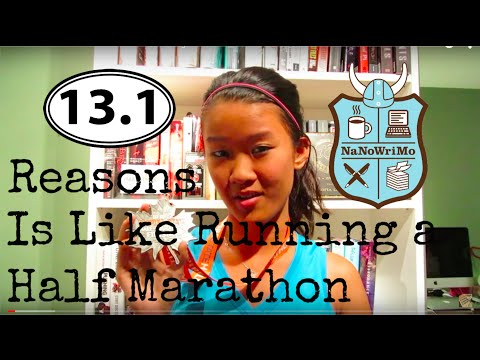 13.1 Reasons #NaNoWriMo is Like Running a Half Marathon